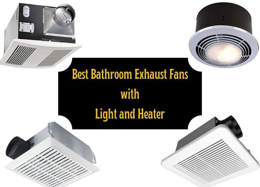 5 Best Bathroom Exhaust Fans With Light, Best Bathroom Vent Heater Combo