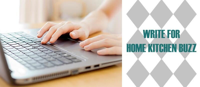 WRITE-FOR-HOME-KITCHEN-BUZZ