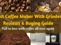Best Coffee Maker with built in Grinder reviews